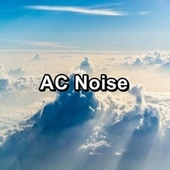 AC Noise by White Noise Pink Noise
