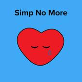 Simp No More by Various Artists
