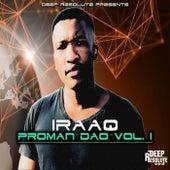 Proman Dao, Vol. 1 by IraaQ