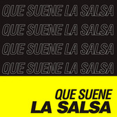 Que Suene La Salsa de Various Artists