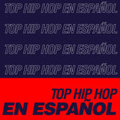 Top HIP HOP en Español by Various Artists