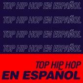 Top HIP HOP en Español de Various Artists