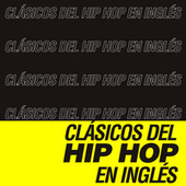 Clásicos del Hip Hop en Inglés de Various Artists