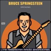 Growing (Live) de Bruce Springsteen