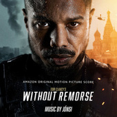 Tom Clancy's Without Remorse (Amazon Original Motion Picture Score) by Jonsi