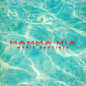 Mamma Mia fra Mario Bautista
