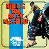 Riding The Rock Machine: British Seventies Classic Rock fra Various Artists