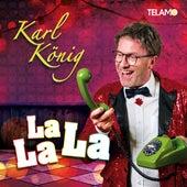La La La de Karl König