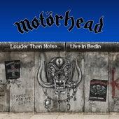 Louder Than Noise… Live in Berlin fra Motörhead
