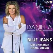 Blue Jeans (Das ultimative Hitmix Album) von Daniela Alfinito