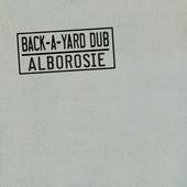 Back A Yard Dub by Alborosie