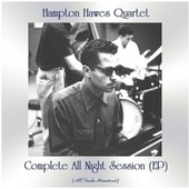 Complete All Night Session (Remastered 2021, Ep) by Hampton Hawes