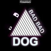 BAD BAD DOG di The Backbeat Conspiracy