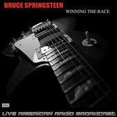 Winning The Race (Live) by Bruce Springsteen