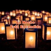 La Noche Está Encendida de Various Artists