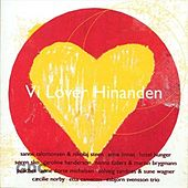 Vi Lover Hinanden by Various Artists
