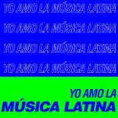 Yo Amo la Música Latina de Various Artists