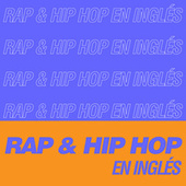Rap & Hip Hop En Inglés de Various Artists