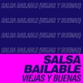 Salsa Bailable (Viejas y Buenas) von Various Artists
