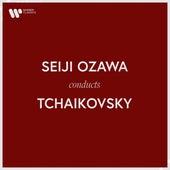 Seiji Ozawa Conducts Tchaikovsky by Seiji Ozawa