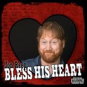 Bless His Heart by Jon Reep