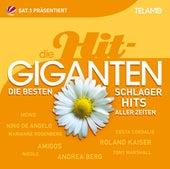Die Hit Giganten: Die besten Schlager Hits aller Zeiten von Various Artists
