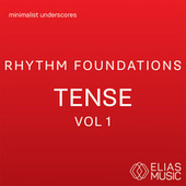 Rhythm Foundations - Tense, Vol. 1 by Various Artists