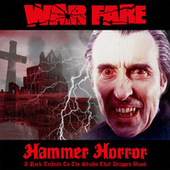 Hammer Horror (A Rock Tribute To The Studio That Dripped Blood) (Expanded Edition) fra Warfare