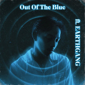 Out of the Blue (feat. EARTHGANG) de Rini