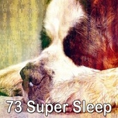 73 Super Sle - EP von Best Relaxing SPA Music