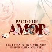 Pacto de Amor by Os Almirantes