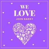 We Love John Barry de John Barry