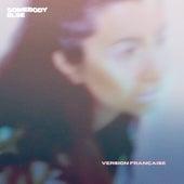 Somebody Else (Version française) by Novarose