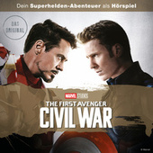 The First Avenger Civil War (Dein Marvel Superhelden-Abenteuer) von Captain America Hörspiel