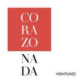 Corazonada by Veintiuno