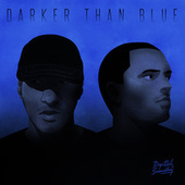 Darker Than Blue - EP di Shy FX