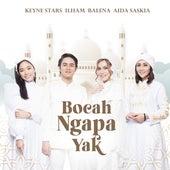 Bocah Ngapa Yak by Balena, Aida Saskia, Keyne Stars