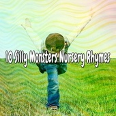 10 Silly Monsters Nursery Rhymes by Songs For Children