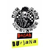 Dadah Durjana by Armpunk Sindicate
