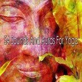 54 Sounds and Auras for Yoga van Lullabies for Deep Meditation
