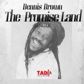 The Promise Land von Dennis Brown