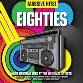 Massive Hits! - Eighties de Various Artists