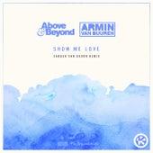 Show Me Love (Sander van Doorn Remix) von Above & Beyond