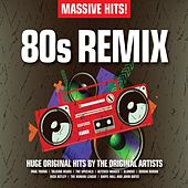 Massive Hits! - 80s Remix von Various Artists
