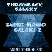 Throwback Galaxy: Super Mario Galaxy, Pt. 2 de Anime your Music