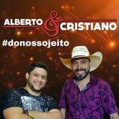 #donossojeito by Alberto e Cristiano