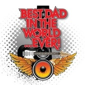 Best Dad In The World Ever de Various Artists