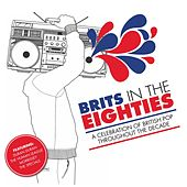Brits In The 80s de Various Artists