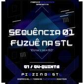 SEQUÊNCIA 01 FUZUÊ NA STL - DE 4, DE LADO by Dj Hs Da Stl