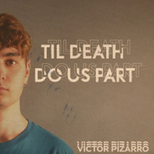 Til Death Do Us Part de Victor Pizarro